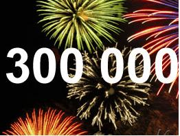300 000 visiteurs ! :o)<