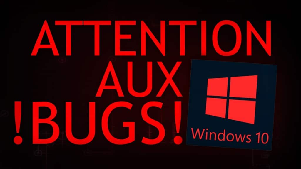 windows 10 trop de bugs sospc.name