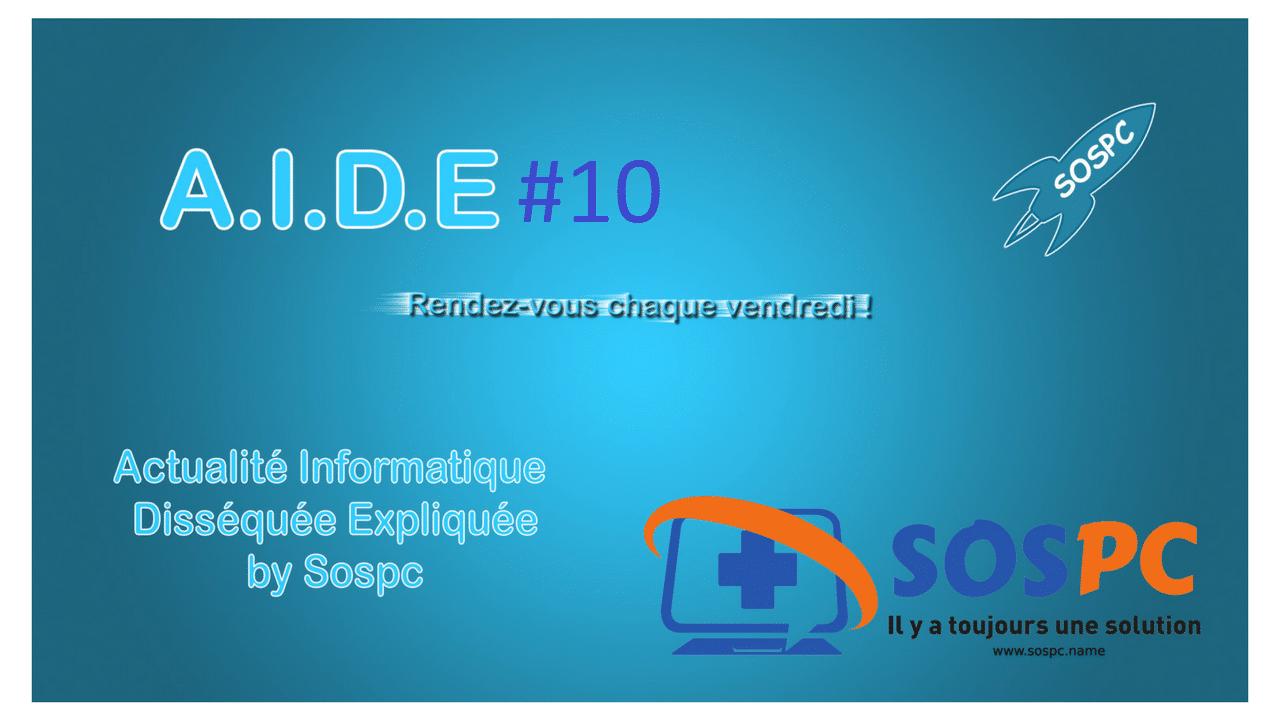 A.I.D.E 10 : Gmail / les fichiers joints, Mise à jour Windows 10, Edge et la clé USB Kryptkey.