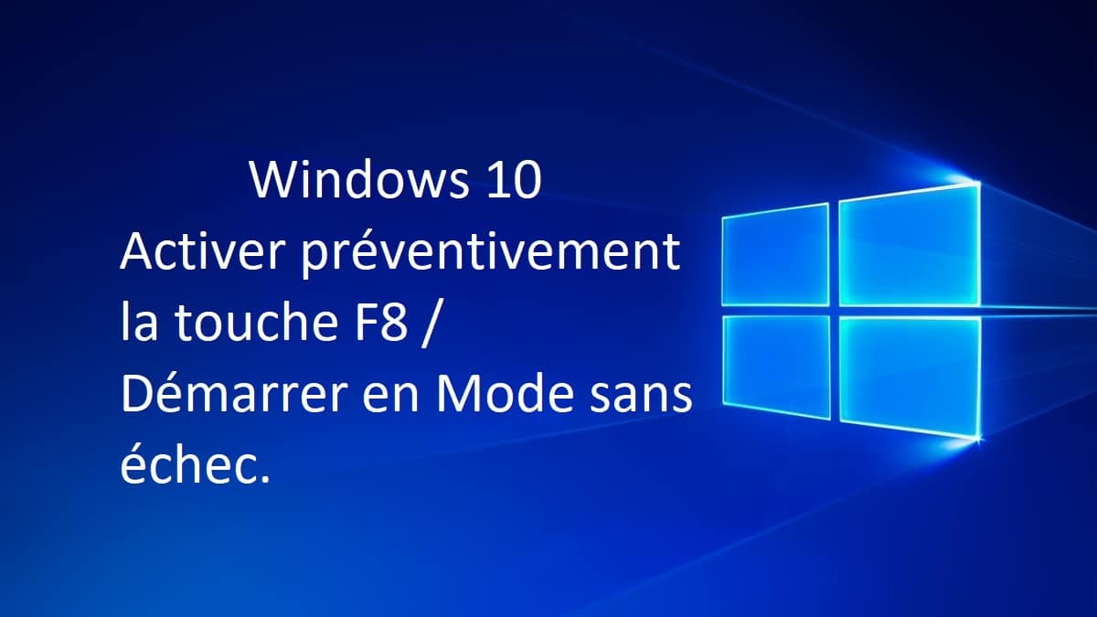 activer f8 windows 10