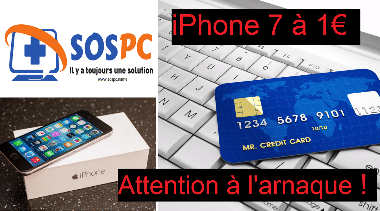 Attention à l'arnaque concernant iPhone 7 à 1€