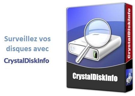 Logiciel en bref : CrystalDiskInfo.