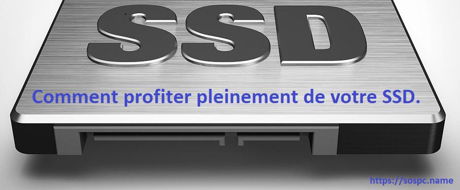 Profitez pleinement de vos SSD grâce aux logiciels de leurs fabricants.