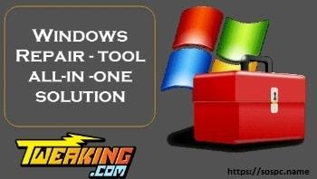 Windows Repair Free, un utilitaire de réparation de Windows bien pratique