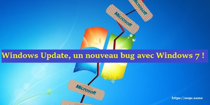 Windows 7 : un nouveau bug avec Windows Update, la solution, par Azamos.