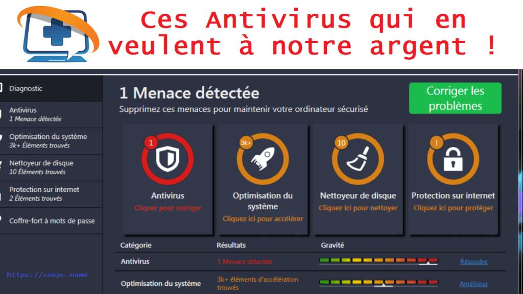 Ces Antivirus qui en veulent à notre argent, par Azamos.
