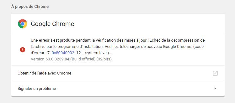Google Chrome Échec de la décompression de l'archive