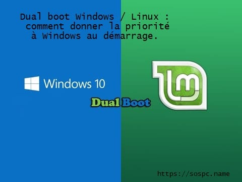 Dual Boot Windows / Linux : donner la priorité à Windows au démarrage.