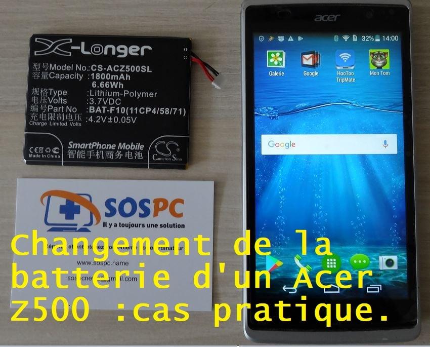 Changement de la batterie d'un Acer Z500 : cas pratique.