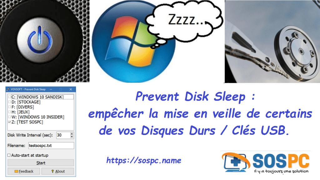 Prevent Disk Sleep, empêcher la mise en veille de vos Disques Durs / Clés USB.
