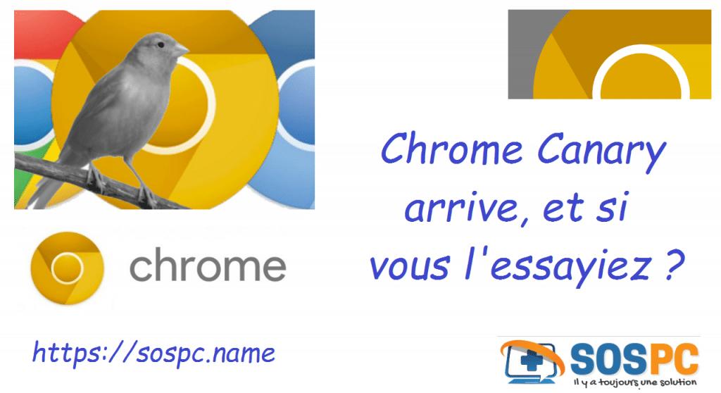 Actu en bref : Google Chrome Canary arrive et si vous l'essayiez ?