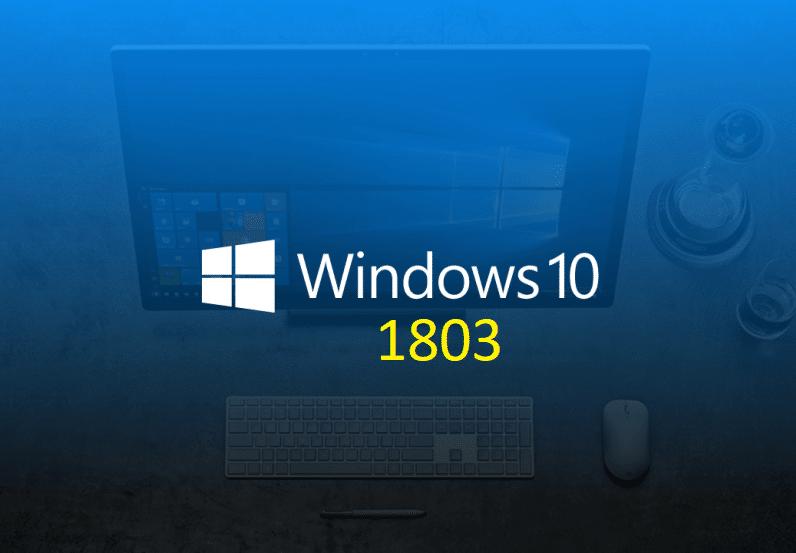 Windows 10 1803 est disponible, 3 façons de l'obtenir.