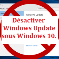 Stop Updates Windows 10 : bloquer Windows Update.[Replay]