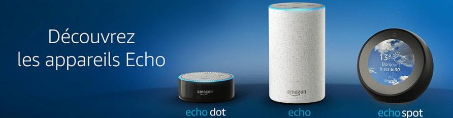 Echo, Echo Dot, Echo Spot, laquelle choisir ?