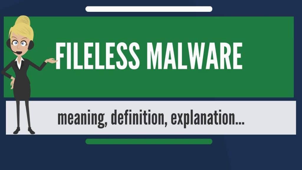 Actu en bref : les attaques de type Fileless sont en forte augmentation.