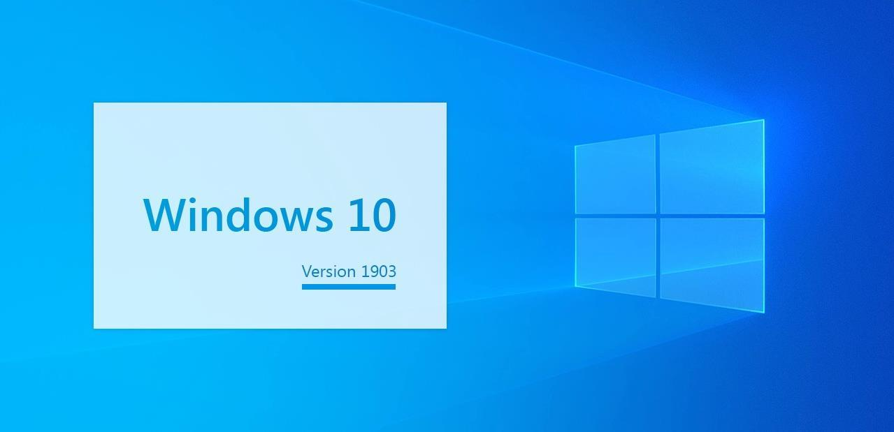 INFO-FLASH : Windows 10 1903/19h1 arrive sur nos ordinateurs !