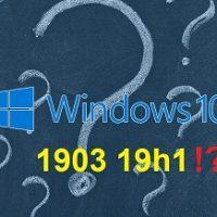 Windows 10 1903 : les possesseurs de certains portables laissés sur le carreau ? Par Azamos.