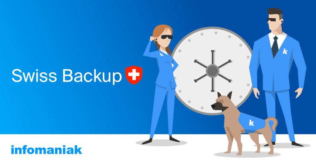 Swiss Backup : sauvegardez jusqu'à 500 To dans le Cloud de façon totalement sécurisée