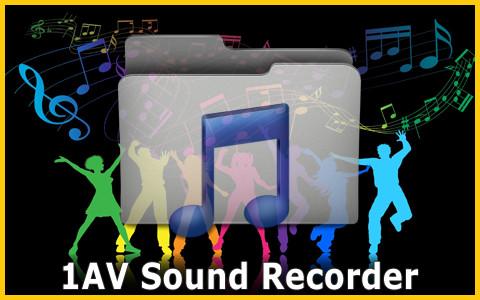 1AV Sound Recorder, un enregistreur très pratique.