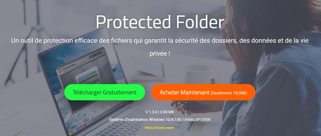 Protected Folder : verrouillez l'accès à certains fichiers ou dossiers