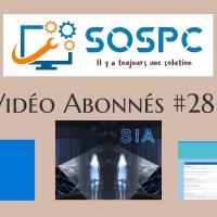 Vidéo abonnés #28 Windows 11 & Replay Live & SIA