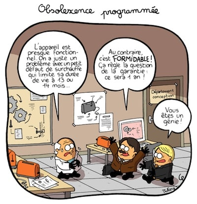 L'Obsolescence Programmée.